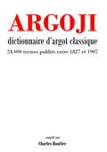 Dictionnaire d'argot classique
